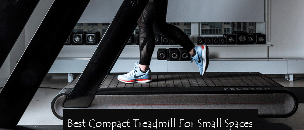 Best Compact Treadmill For Small Spaces